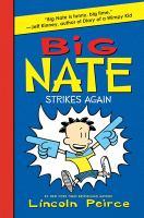 Big Nate Strikes Again [#2]