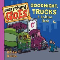 Good Night, Trucks