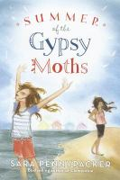 The summer of the gypsy moths