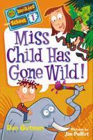 Miss Child Has Gone Wild!
