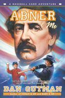 Abner & Me