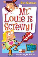 Mr. Louie Is Screwy!