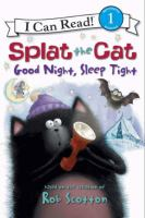 Splat the Cat Good Night, Sleep Tight