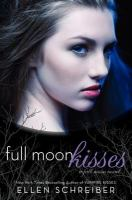Full moon kisses : a full moon novel