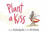 Plant A Kiss