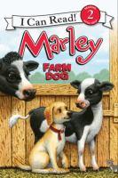 Marley, Farm Dog