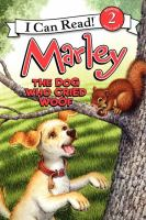 Marley, the Dog Who Cried Woof