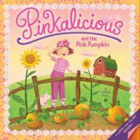 Pinkalicious and the Pink Pumpkin