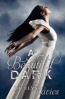 A Beautiful Dark
