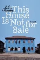 This House Is Not for Sale