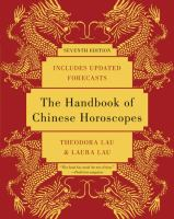 The Handbook of Chinese Horoscopes