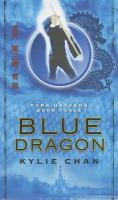 Blue Dragon : Dark Heavens : Book Three
