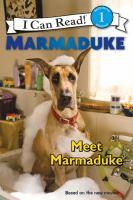 Meet Marmaduke