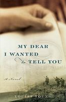My Dear I Wanted to Tell You