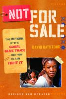 Not for sale : the return of the global slave trade--and how we can fight it