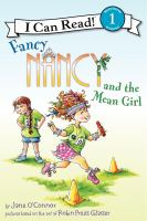 Fancy Nancy and the Mean Girl