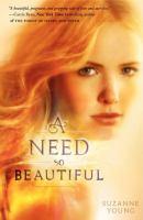 A Need So Beautiful