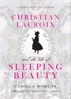 Christian Lacroix's Sleeping Beauty