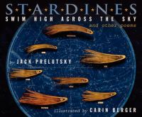 Stardines Swim High Across the Sky and Other Poems