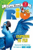 Rio : Learning To Fly