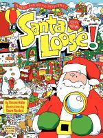 Santa on the Loose!