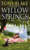 Willow Springs : A Destiny Novel