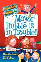 Mayor Hubble Is in Trouble!
