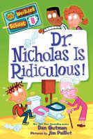 Dr. Nicholas Is Ridiculous!