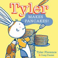 Tyler Makes Pancakes!