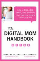 The Digital Mom Handbook