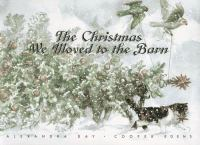 The Christmas We Moved to the Barn