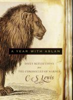 A Year With Aslan