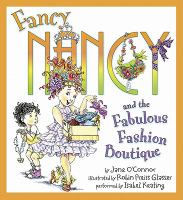 Fancy Nancy and the Fabulous Fashion Boutique