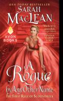 A Rogue by Any Other Name The First Rule of Scoundrels