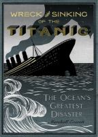 Wreck and Sinking of the Titanic