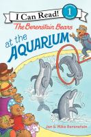 The Berenstain Bears at the Aquarium