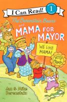 Berenstain Bears And Mama For Mayor