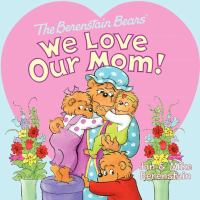 We Love Our Mom!
