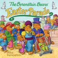 The Berenstain Bears' Easter Parade