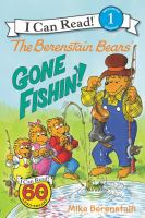 The Berenstain Bears Gone Fishin'!
