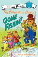 The Berenstain Bears' Gone Fishin'!