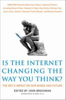 Is the Internet Changing the Way You Think?