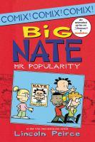 Big Nate. Mr. Popularity