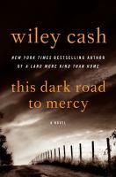 This Dark Road to Mercy