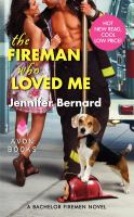 Fireman Who Loved Me