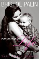 Not Afraid of Life