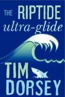 The Riptide, Ultra-glide