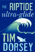 The rip tide, ultra-glide