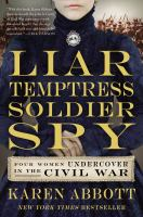 Liar, Temptress, Soldier, Spy [GRPL Book Club]