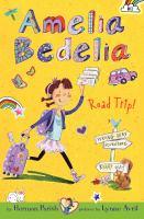 Amelia Bedelia Road Trip!